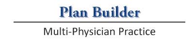 Plan Builder - Multi-Physician Practice
